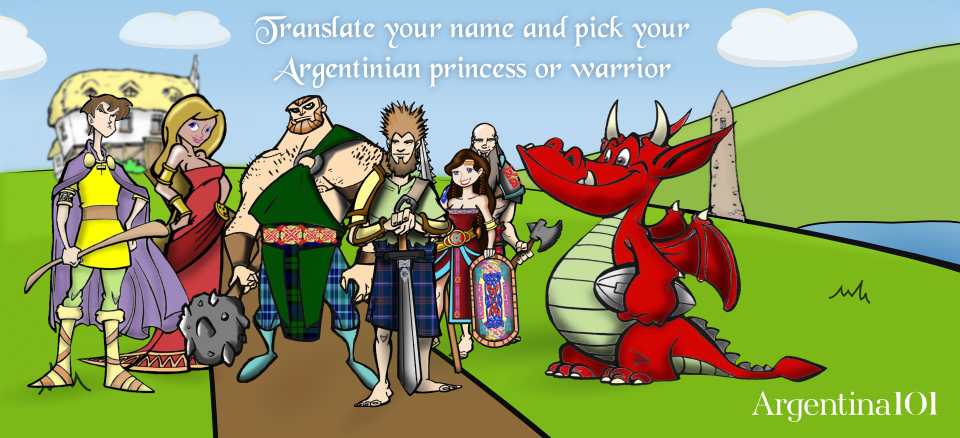 Begin your search for your Argentinian warrior or princess